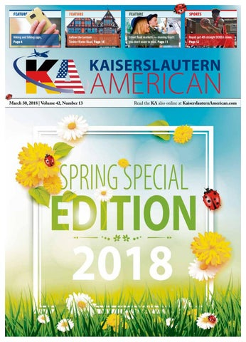 Kaiserslautern American, March 30, 2018 - Spring Special Edition