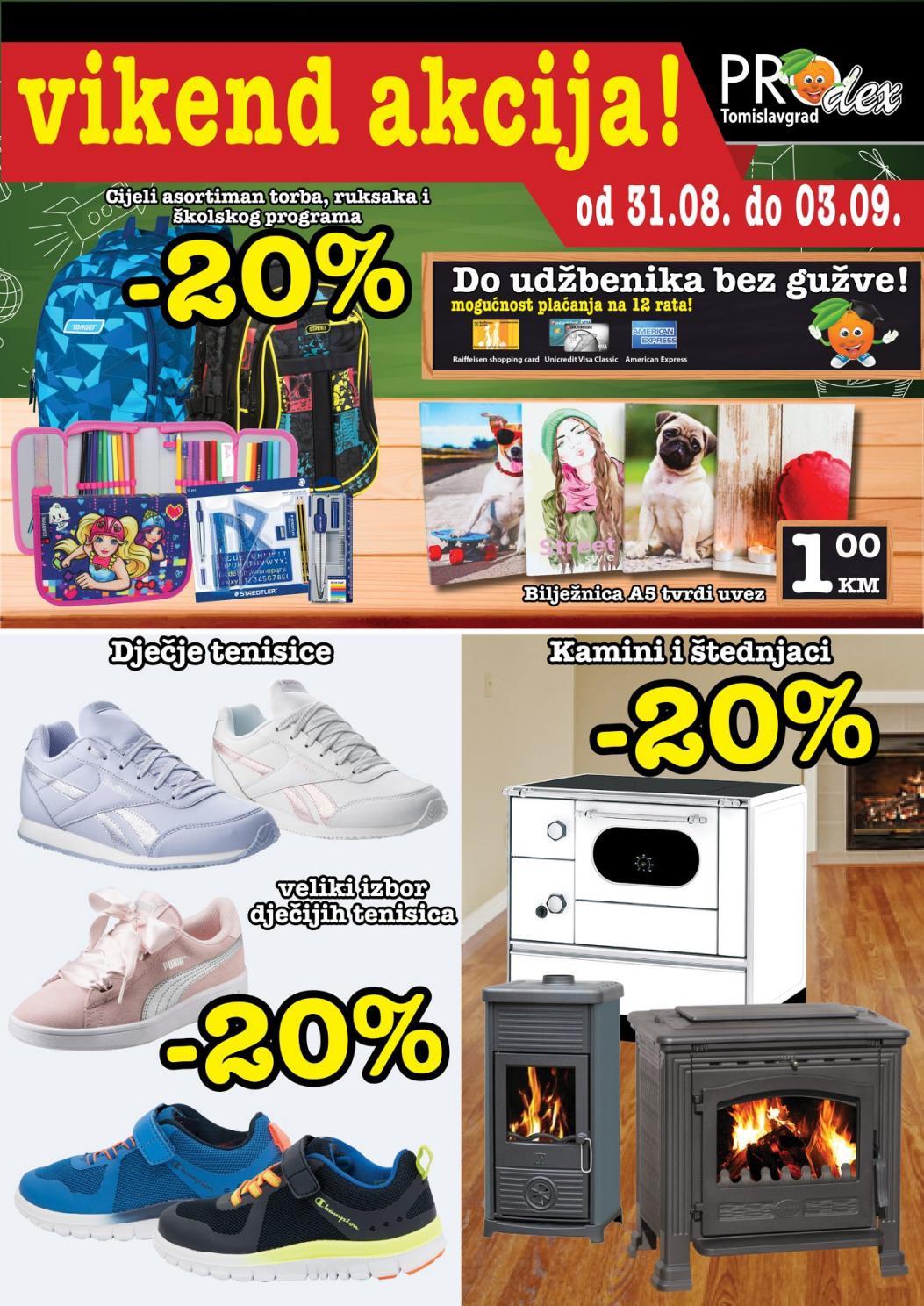 Nova produžena vikend akcija od 31.08.- 03.09.2018. u Prodex prodajnim centrima u Gorici i Tomislavgradu.