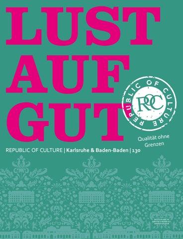 LUST AUF GUT Magazin | Karlsruhe & Baden-Baden Nr. 130