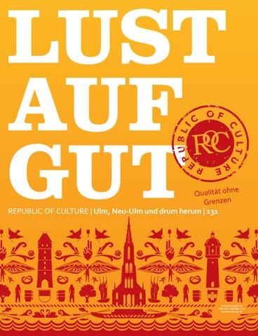 LUST AUF GUT Magazin | Ulm, Neu-Ulm Nr. 131