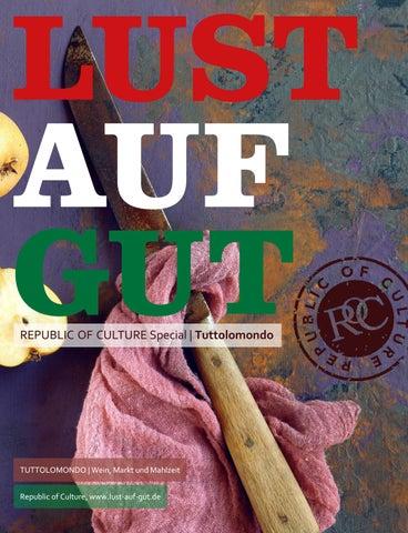 LUST AUF GUT Magazin | Special Tuttolomondo