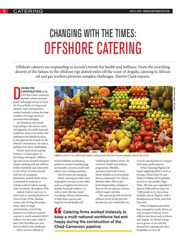 CHANGING WITH THE TIMES: OFFSHORE CATERING