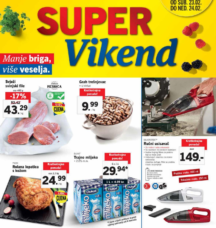 Novi super popusti na odabrane proizvode u Lidlovom Super vikendu od 23.- 24.02.2019. godine.