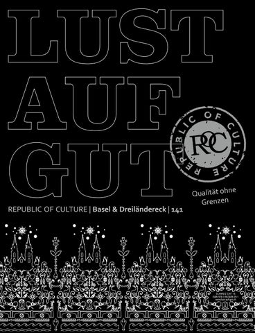 LUST AUF GUT Magazin | Basel & Dreiländereck Nr. 141