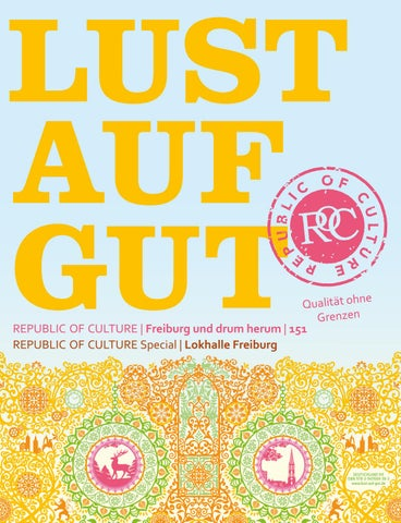 LUST AUF GUT Magazin | Freiburg Nr. 151 </br> LUST AUF GUT Magazin Special | Lokhalle Freiburg
