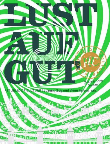 LUST AUF GUT Magazin | Luzern Nr. 161