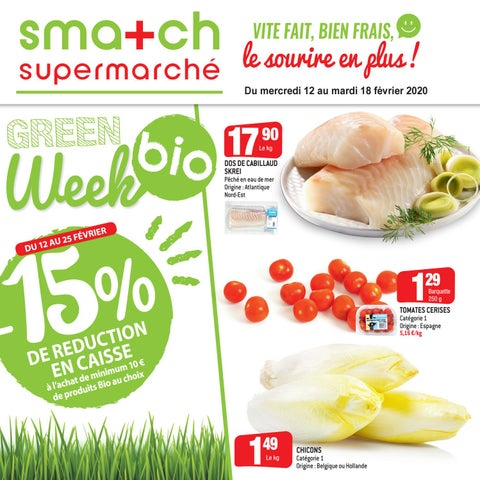 Green Week chez Smatch