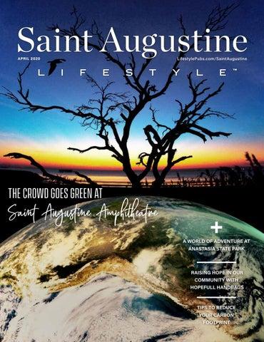 Saint Augustine Lifestyle 2020-04