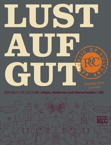LUST AUF GUT Magazin | Allgäu, Bodensee und Oberschwaben Nr. 188