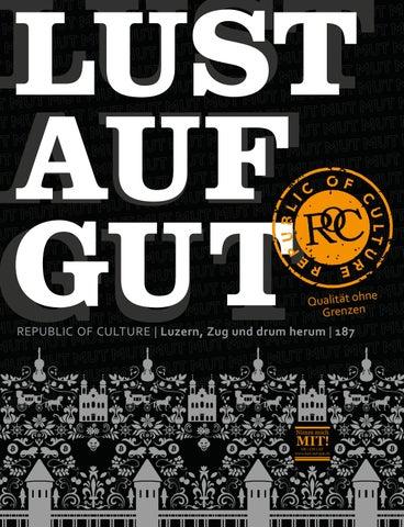 LUST AUF GUT Magazin | Luzern Nr. 187