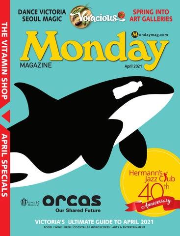 Monday Magazine, April 1, 2021