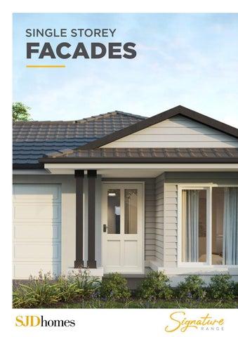 SJD Homes | Signature Range | Single Storey Facades
